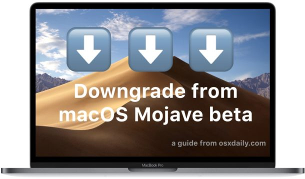 How to downgrade from macOS Mojave beta